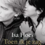 Boek Isa Hoes - Toen ik je zag - over depressie.